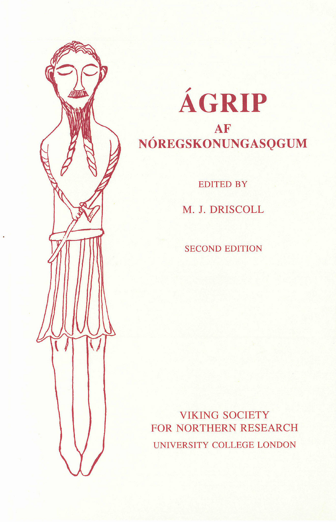 Ágrip af Nóregskonungasögum (London: Viking Society for Northern Research, 1995)