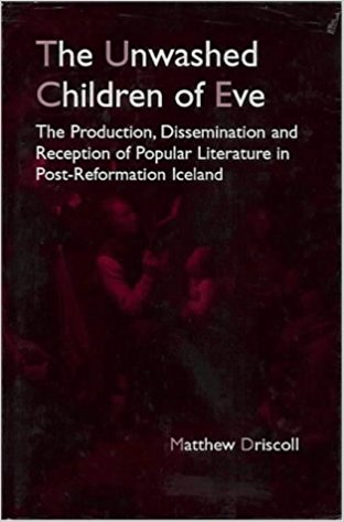 The unwashed children of Eve (Enfield Lock: Hisarlik Press, 1997)